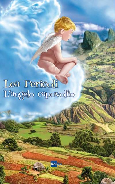 L'Angelo Capovolto - Lea Pericoli